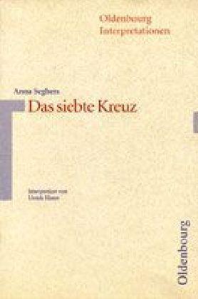 Anna Seghers 'Das siebte Kreuz'