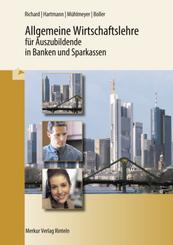 Allgemeine Wirtschaftslehre für Auszubildende in Banken und Sparkassen