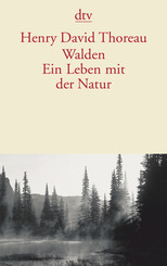 Walden, Ein Leben mit der Natur