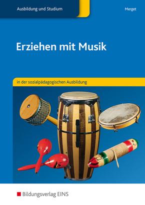 Erziehen mit Musik in der sozialpädagogischen Ausbildung