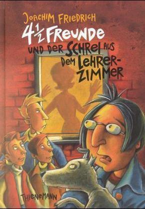 4 1/2 Freunde und der Schrei aus dem Lehrerzimmer