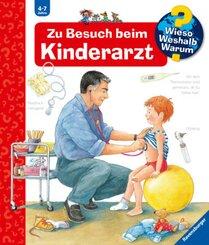Zu Besuch beim Kinderarzt - Wieso? Weshalb? Warum? Bd.9
