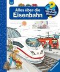Alles über die Eisenbahn - Wieso? Weshalb? Warum? Bd.8
