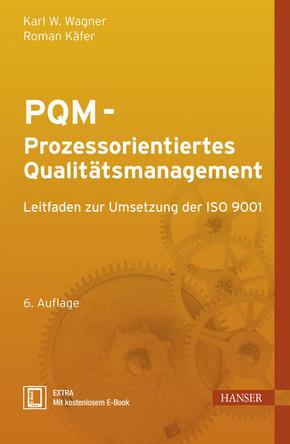 PQM, Prozessorientiertes Qualitätsmanagement (Ebook nicht enthalten)