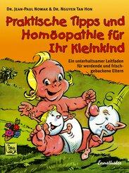 Praktische Tipps und Homöopathie für Ihr Kleinkind