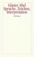 Sprache, Zeichen, Interpretation