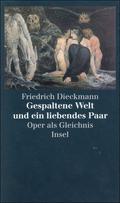 Dieckmann, Gespaltene Welt und ein..