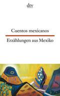 Cuentos mexicanos / Erzählungen aus Mexiko