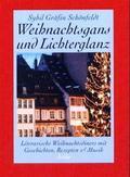 Weihnachtsgans und Lichterglanz, m. CD-Audio