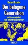 Die belogene Generation