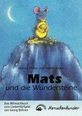 Mats und die Wundersteine, Das Mitmachbuch zum LiederHörSpiel