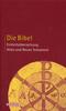 Bibelausgaben; Die Bibel, Einheitsübersetzung; Herder, Freiburg