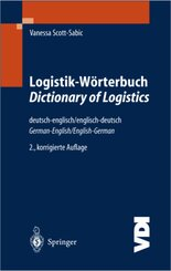 Logistik-Wörterbuch, Deutsch-Englisch, Englisch-Deutsch - Dictionary of Logistics, German-English, English-German