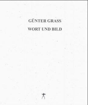 Günter Grass, Wort und Bild