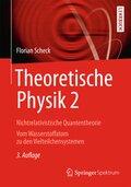 Theoretische Physik: Nichtrelativistische Quantentheorie; Bd.2