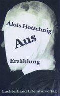 Hotschnig, Aus