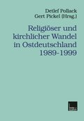 Religiöser und kirchlicher Wandel in Ostdeutschland 1989-1999