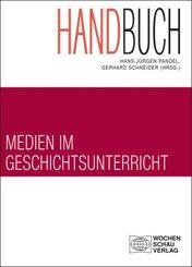 Handbuch Medien im Geschichtsunterricht