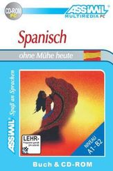 Assimil Spanisch ohne Mühe heute, 1 CD-ROM m. Lehrbuch