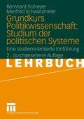 Grundkurs Politikwissenschaft: Grundkurs Politikwissenschaft: Studium der politischen Systeme