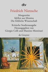 Morgenröte - Idyllen aus Messina - Die fröhliche Wissenschaft