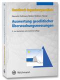 Handbuch Ingenieurgeodäsie: Auswertung geodätischer Überwachungsmessungen