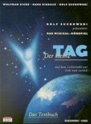 Der kleine Tag, Musical-Hörspiel, Textbuch