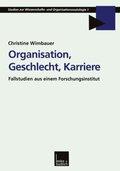 Organisation, Geschlecht, Karriere