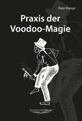 Praxis der Voodoo-Magie