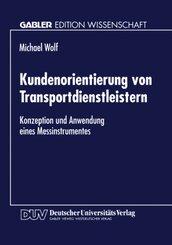 Kundenorientierung von Transportdienstleistern