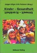 Kinder, Gesundheit, Umwelt, Krankheit