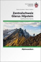 Alpinwandern Zentralschweiz, Glarus / Alpstein