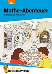 Mathe-Abenteuer 3. Klasse: Im Mittelalter