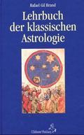 Lehrbuch der klassischen Astrologie