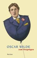 Oscar Wilde zum Vergnügen