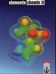 Elemente Chemie II, Überregionale Ausgabe, Neubearbeitung: Schülerband 11.-13. Schuljahr, Gesamtausgabe; Bd.2