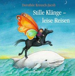 Stille Klänge, leise Reisen, 1 Audio-CD