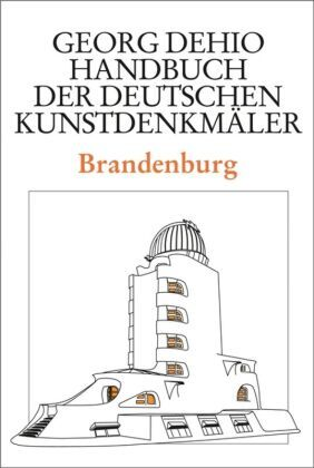 Handbuch der Deutschen Kunstdenkmäler: Brandenburg