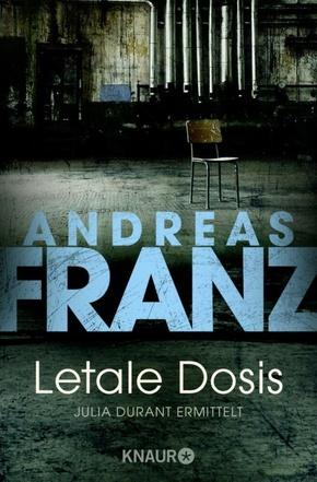 Andreas Franz - Letale Dosis