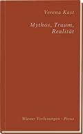 Mythos, Traum, Realität