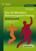 Das 10-Minuten-Bewerbungstest-Training Mathematik