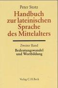 Handbuch der Altertumswissenschaft: Handbuch zur lateinischen Sprache des Mittelalters; Bd. II, 5.2 - Tl.2