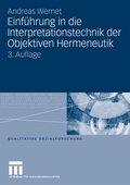 Einführung in die Interpretationstechnik der Objektiven Hermeneutik