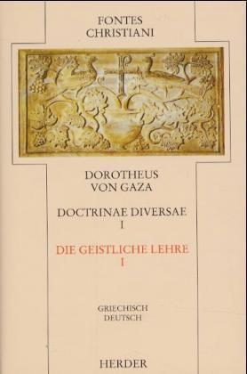 Doctrinae diversae = Die geistliche Lehre - Expositiones et doctrinae diversae, animabus perutiles