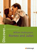 Discover ...: William Shakespeare: Romeo and Juliet