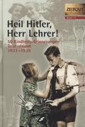 Heil Hitler, Herr Lehrer!