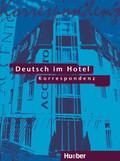Deutsch im Hotel: Korrespondenz