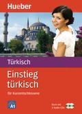 Einstieg türkisch für Kurzentschlossene, Buch u. 2 Audio-CDs