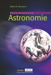 Faszinierende Astronomie: Lehrbuch