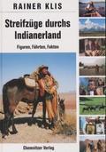 Streifzüge durchs Indianerland